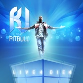 Live 4 Die 4 (feat. Pitbull) - Single