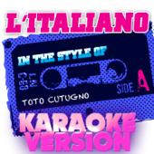 L'italiano (In the Style of Toto Cutugno) [Karaoke Version]