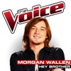 Hey Brother (The Voice Performance) - Single, Morgan Wallen