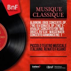 Albinoni: Oboe Concerto, Op. 7 No. 6 & Sonata, Op. 2 No. 3 - Vivaldi: Concerto for Two Oboes, RV 534 - Wassenaer: Concerto armonico No. 1 (Mono Version)