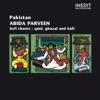 Pakistan abida parveen chants soufis Qâul ghazal kâfî