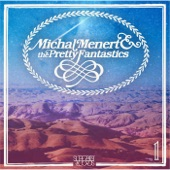 Michal Menert & the Pretty Fantastics - High Noon