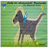 Lucky der abenteuerliche Hundewelpe - Ein Hörbuch Für Kinder