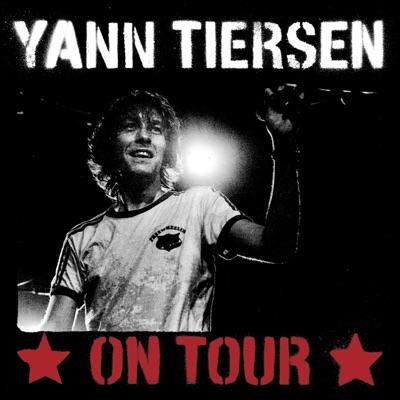 Yann Tiersen On Tour (live 2006) - Yann Tiersen