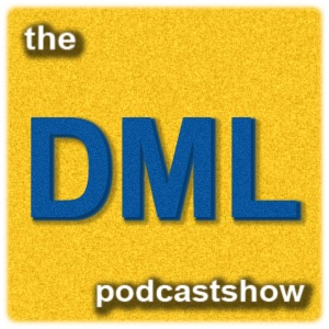 The DML Podcast Show