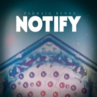 Notify by Pádraig Rynne on Apple Music