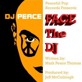 Face the DJ - Single by DJ Peace on iTunes