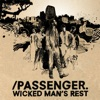 Wicked Man's Rest, Passenger