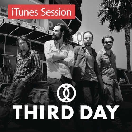 Third Day - iTunes Session