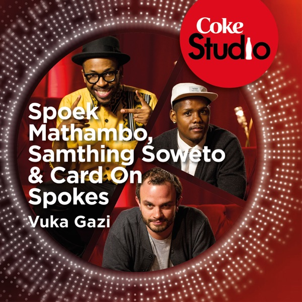 Vuka Gazi (Coke Studio South Africa: Season 1) - Single