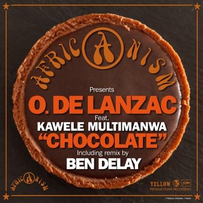 Chocolate (feat. Kawele Multimanwa) - Single - Africanism