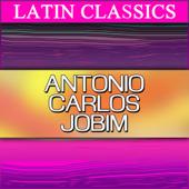 Latin Classics: Antônio Carlos Jobim