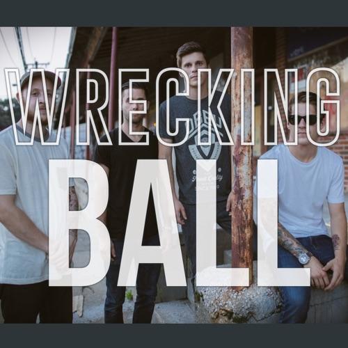 Our Last Night - Wrecking Ball (Rock Version) - Single