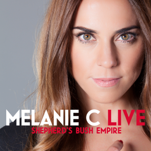 Melanie C - Never Be the Same Again (Live)