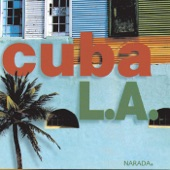 Cuba L.A. - Sandunga-Mandinga-Mondongo
