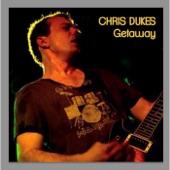Chris Dukes - Getaway