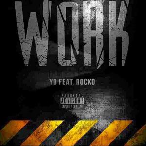 Work (feat. Rocko) - Single Mp3 Download