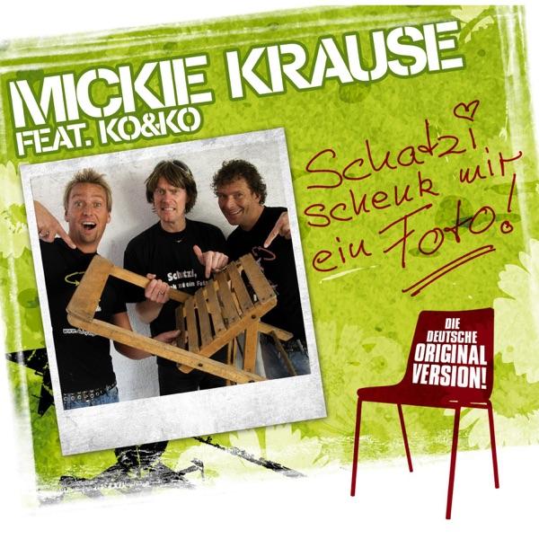 Mickie Krause mit Schatzi schenk mir ein Foto