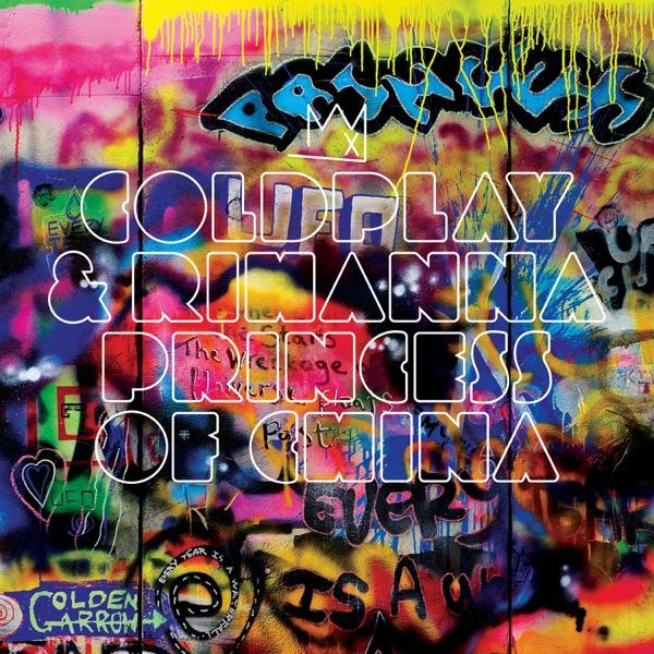 Coldplay & Rihanna - Princess of China (Radio Edit)