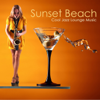 Sunset Beach: Cool Jazz Lounge Music for Cocktail Beach Party by the Seaside - Cool Jazz Lounge Dj
