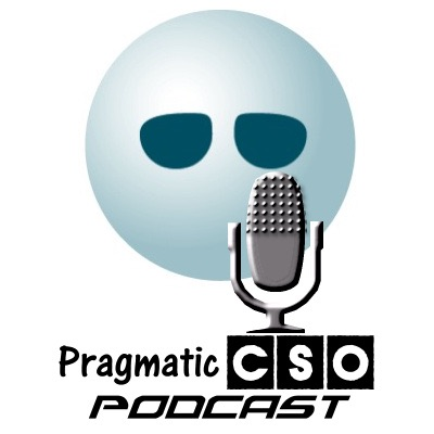 Pragmatic CSO Podcast