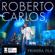 Roberto Carlos - Lady Laura (En Vivo)