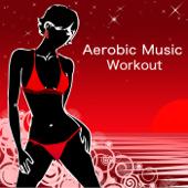 Aerobic Music Workout - Chillax Minimal House Music Aerobic Dance Party Songs for Aerobics (130 bpm)