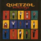 Quetzal - Time To Go