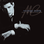 Call Me Irresponsible-Michael Bublé