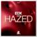 Hazed (Extended Mix) - EDX