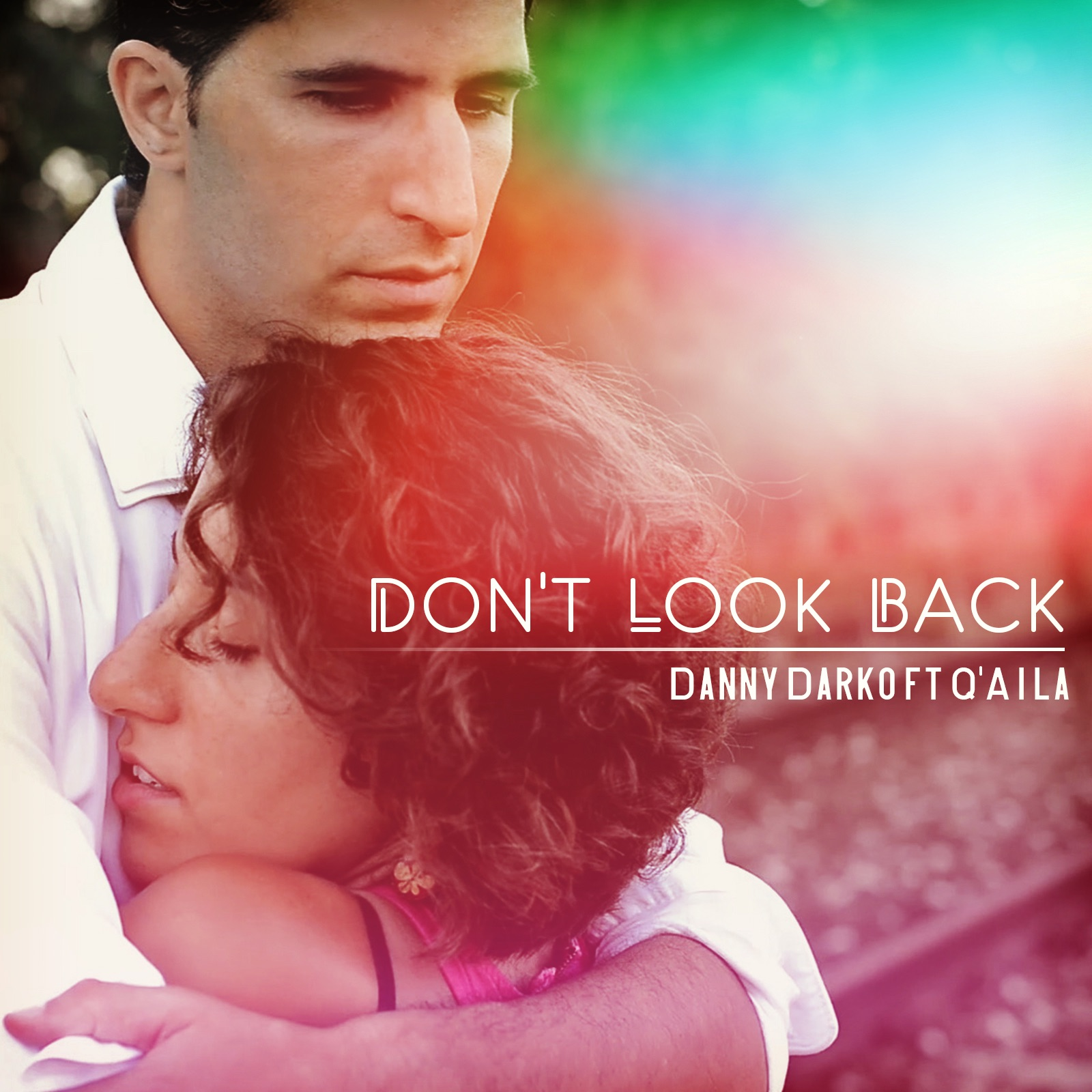 Don't Look Back (feat. Q'Aila) - Single
