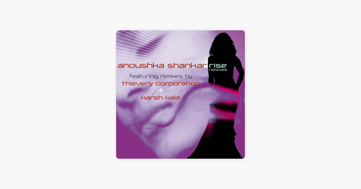 ‎Rise Remixes - Single de Anoushka Shankar