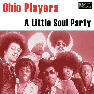 A Little Soul Party - Ohio Players