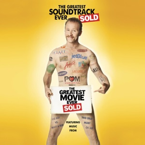 Greatest Movie Ever Sold (Soundtrack from the Motion Picture)