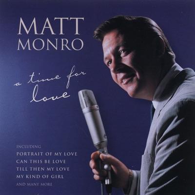 A Time For Love - Matt Monro