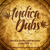 Indica Dubs Showcase Chapter 2