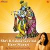 Shri Krishna Govind Hare Murari Shri Krishna Janm Sanskaran Single