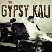 Gypsy Kali - Babbu Maan - Babbu Maan