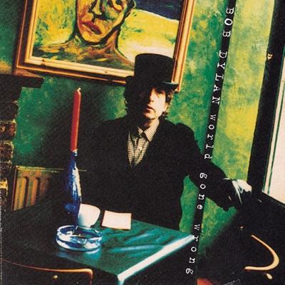 World Gone Wrong (Remastered) - Bob Dylan