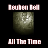 Reuben Bell - Action Speaks Louder Than Words