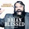 Absolute Pandemonium: The Autobiography (Unabridged) - Brian Blessed
