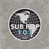 Sub Pop 101