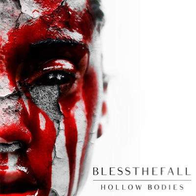 Hollow Bodies - Blessthefall