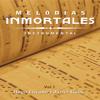Melodías Inmortales, Vol. 1 (Instrumental) - Hugo Liscano & Javier Galue