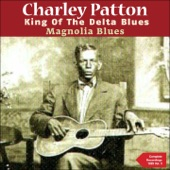 Charley Patton - I Shall Not Be Moved