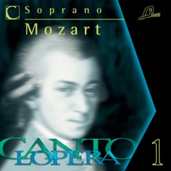Cantolopera: Mozart's Soprano Arias Collection