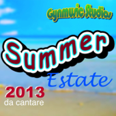 Summer 2013 (Estate da cantare)