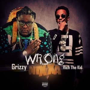 Wrong N***a (feat. Rich the Kid) - Single Mp3 Download