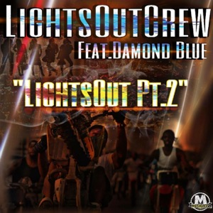 Lights out, Pt. 2 (feat. Damond Blue) [Radio Version] - Single Mp3 Download