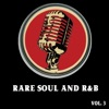 Various Artists - Rare Soul and R  B Vol 3 Album
